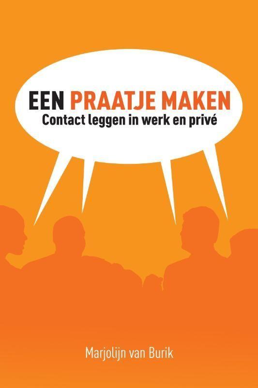Een praatje maken, contact leggen in werk en privé