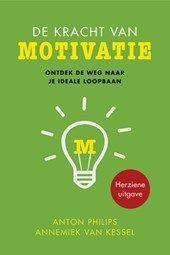 De Kracht van Motivatie, ontdek de weg naar je ideale loopbaan
